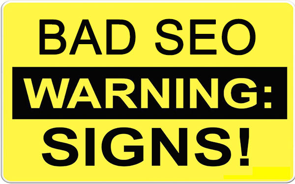 Bad SEO Warning Signs